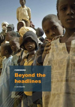 Moving Stories Foreword: Beyond the headlines - Jan Egeland