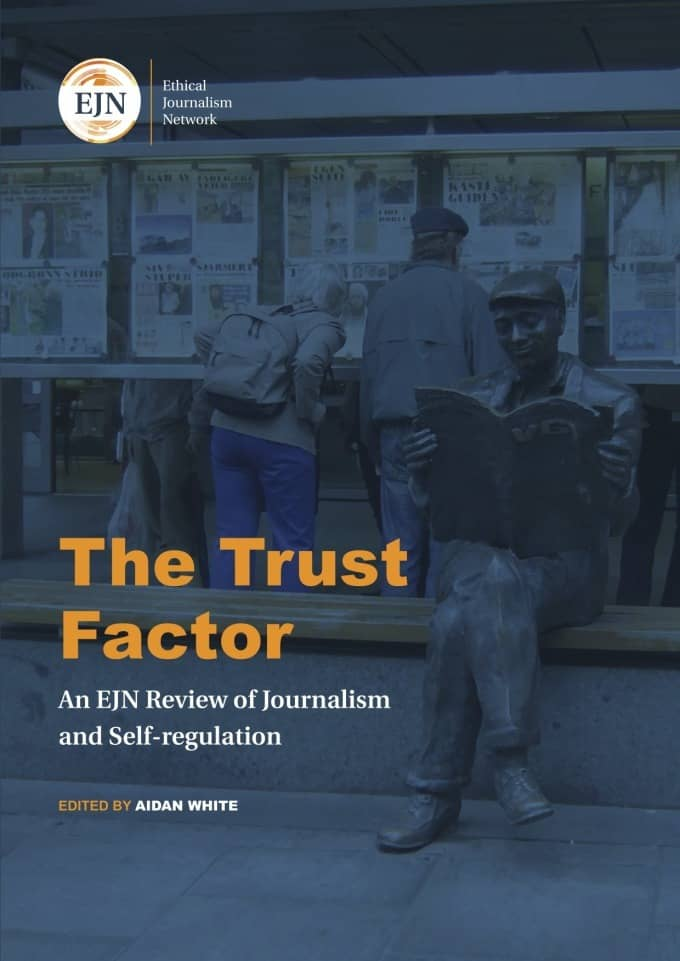 The Trust-Factor: An EJN Review of Journalism and Self-Regulation