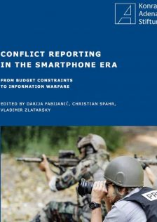 Ethics of conflict reporting in smart phone era – from budget constraints to information warfare