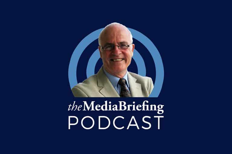 the media briefing podcast