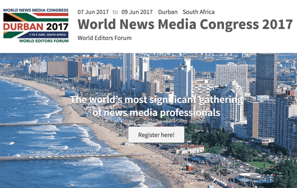 69th World News Media Congress and the 24th World Editors Forum in Durban, South Africa