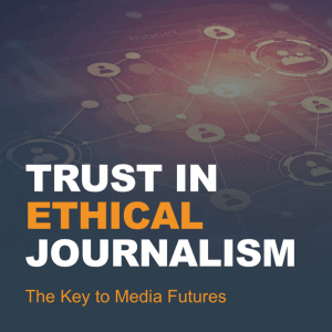 Trust in Ethical Journalism