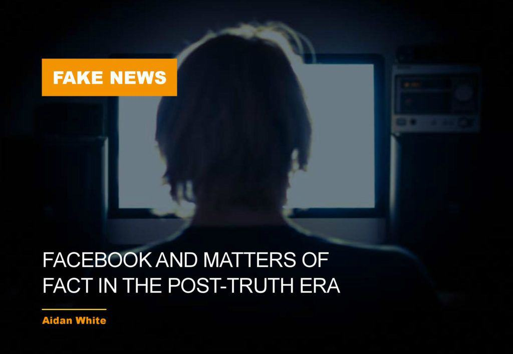 Ethics in the News - Fact in the post truth era