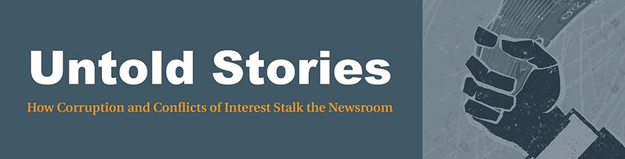 Corruption and Conflict of Interest Stalk the Newsroom